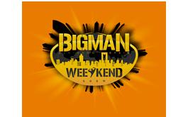 Bigman Weekend